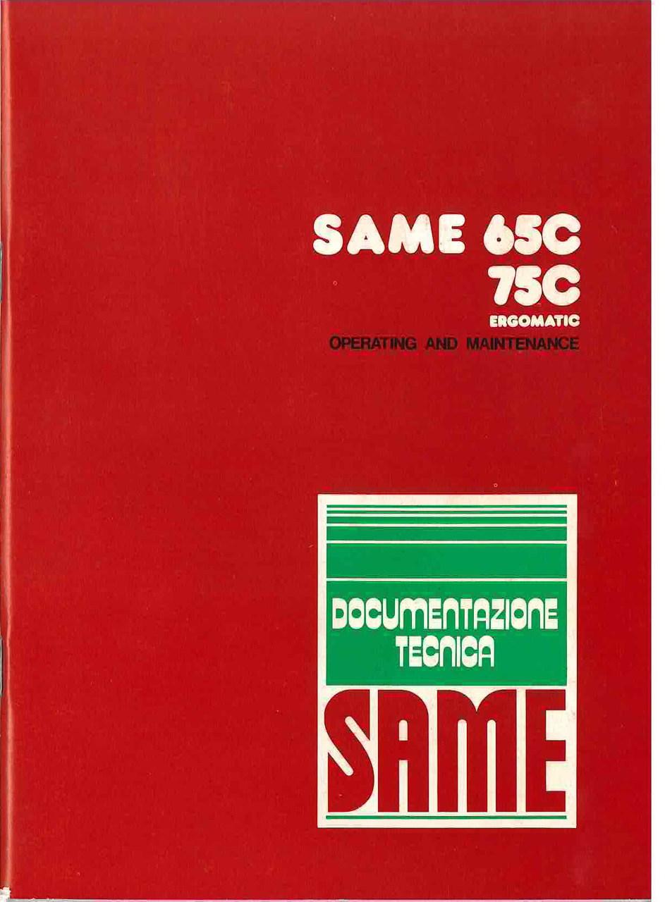SAME 65 C - 75 C ERGOMATIC - Operating and maintenance