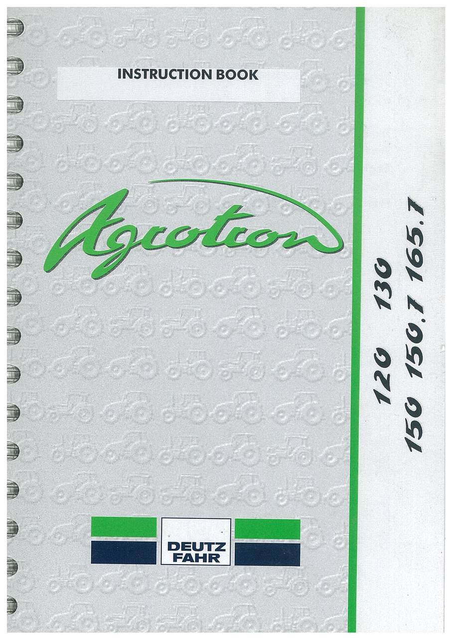 AGROTRON 120-130-150-150.7-165.7 - Operating and Maintenance