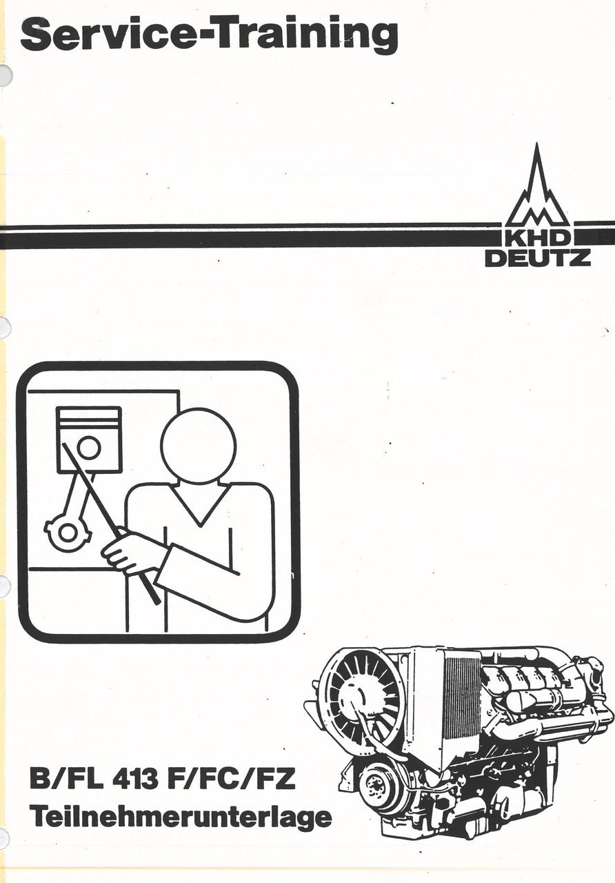 BFL 413 F/FC/FZ - Werkstatthandbuch - Teilnehmerunterlage