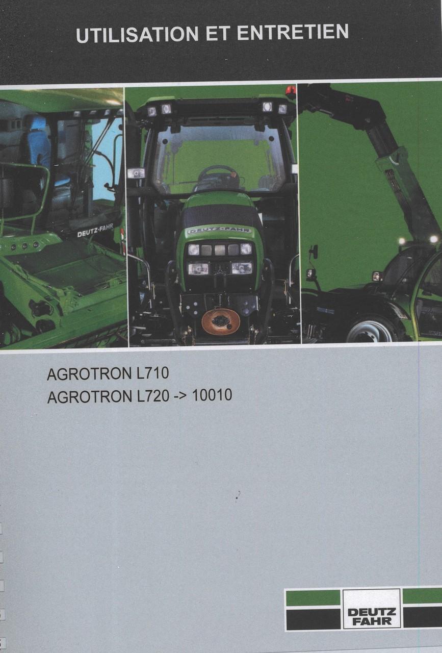 AGROTRON L710 - AGROTRON L720 ->10010 - Utilisation et entretien