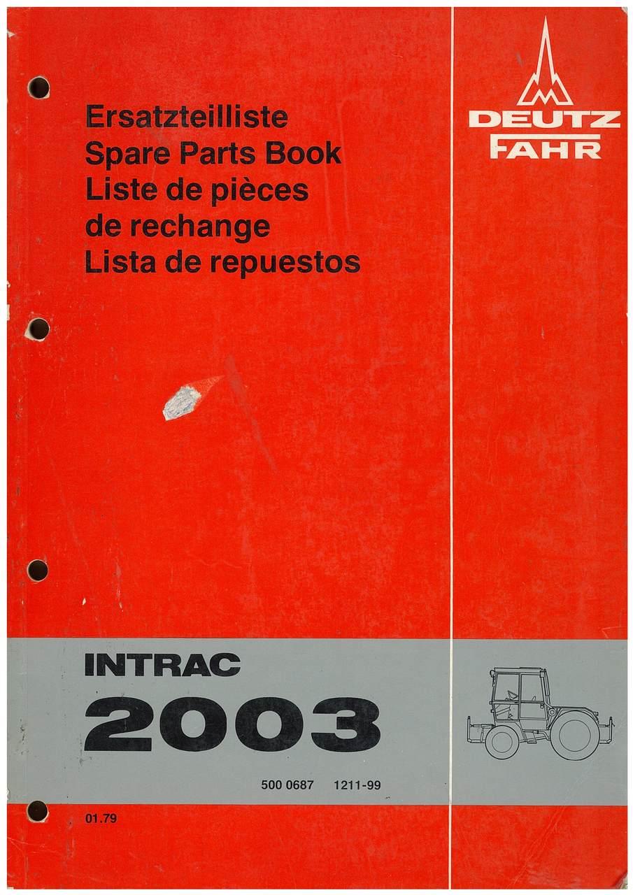 INTRACT 2003 - Ersatzteilliste / Spare Parts Book / Liste de pièces de rechange / Lista de repuestos