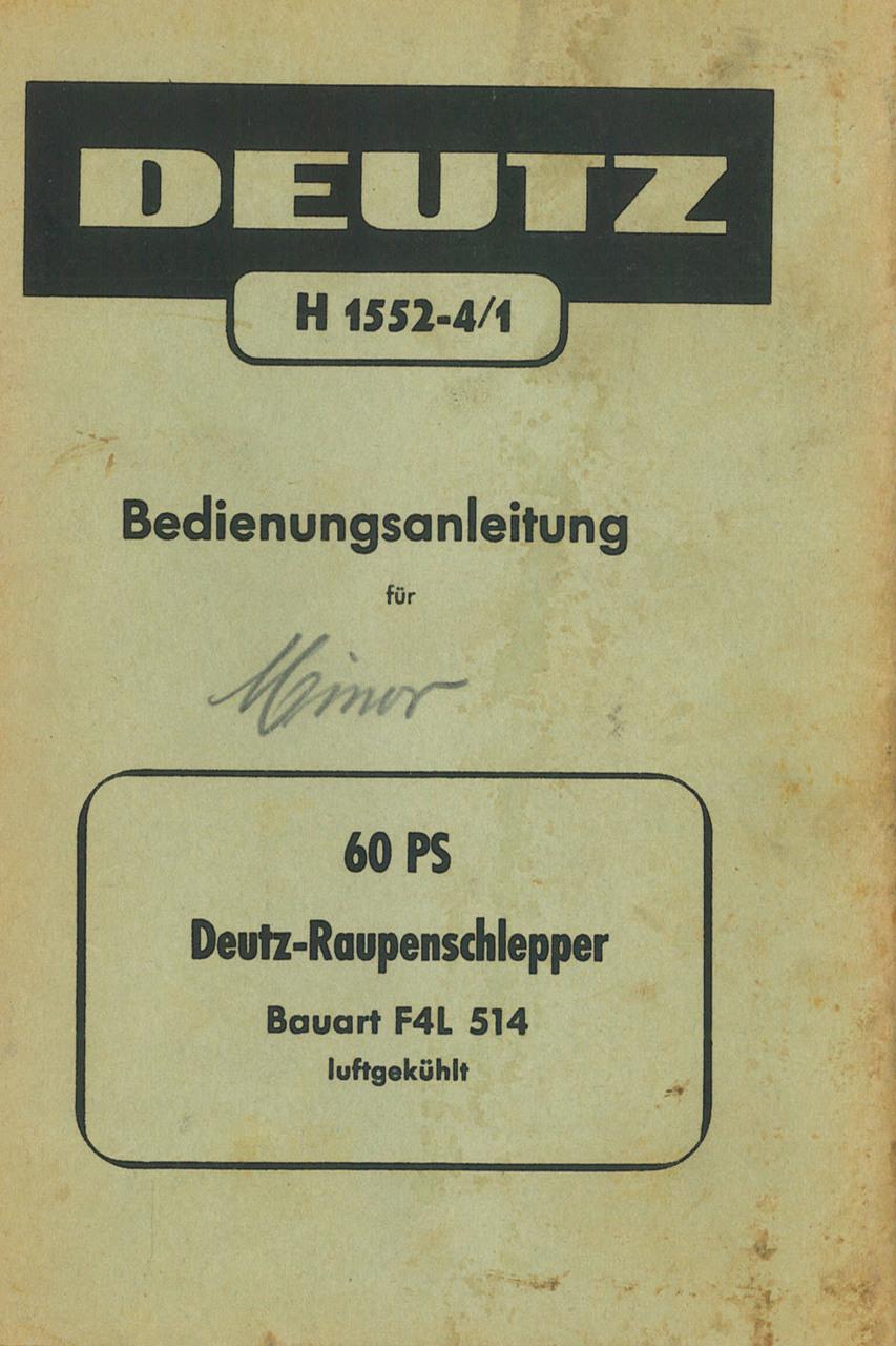 DEUTZ-RAUPENSCHLEPPER F4L 514 - Bedienungsanleitung