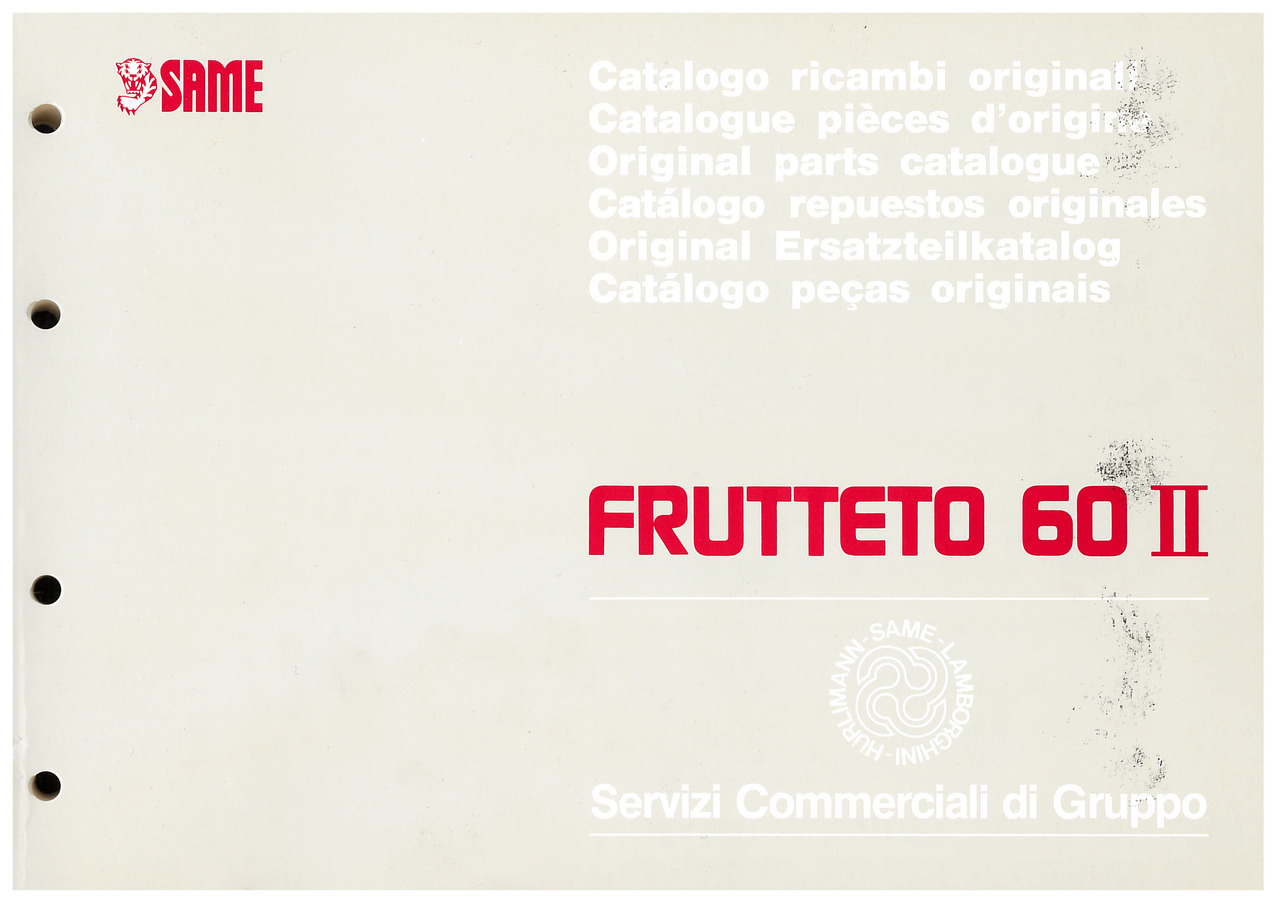 FRUTTETO 60 II - Catalogo ricambi originali / Catalogue pièces d'origine / Original parts catalogue / Catálogo repuestos originales / Original Ersatzteilkatalog / Catálogo peças originais