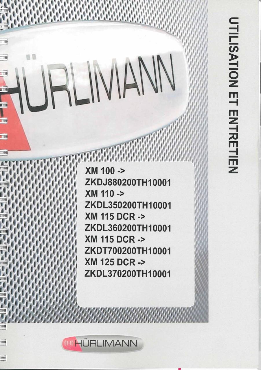 XM 100 - XM 110 - XM 115 DCR - XM 115 DCR - ZKDT700200TH10001 - XM 125 DCR - Utilisation et entretien