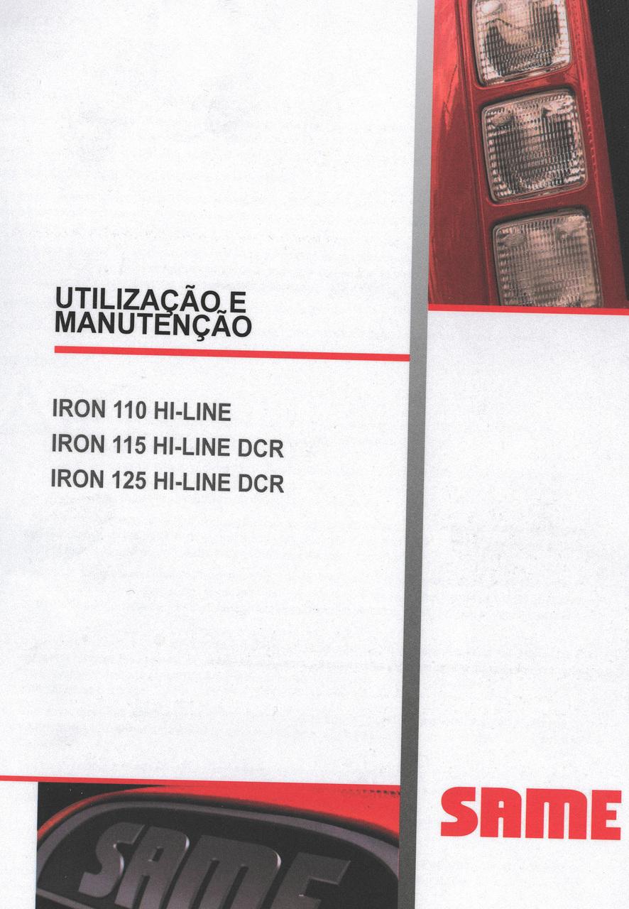 IRON 110 HI-LINE - IRON 115 HI-LINE DCR - IRON 125 HI-LINE DCR - Utilizacão e manutenção