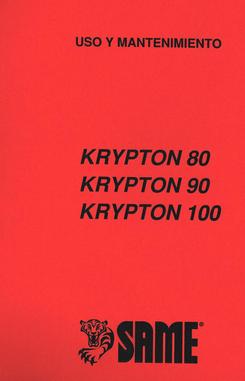 KRYPTON 80 - KRYPTON 90 - KRYPTON 100 - Uso y mantenimiento