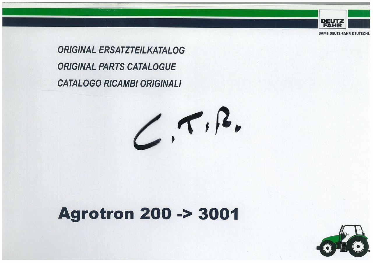 AGROTRON 200 - Original Ersatzteilkatalog / Original parts catalogue / Catalogo ricambi originali