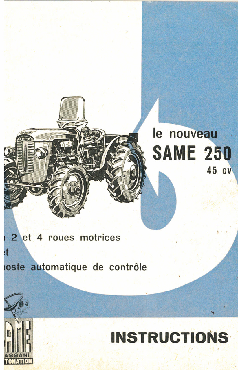LE NOUVEAU SAME 250 45 CV - Instructions