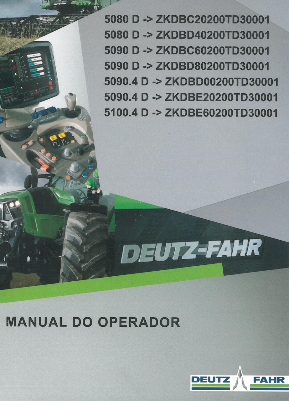 5080 D ->ZKDBC20200TD30001 - 5080 D ->ZKDBD40200TD30001 - 5090 D ->ZKDBC60200TD30001 - 5090 D ->ZKDBD80200TD30001 - 5090.4 D ->ZKDBD00200TD30001 - 5090.4 D ->ZKDBE20200TD30001 - 5100.4 D ->ZKDBE60200TD30001 - Manual do operador