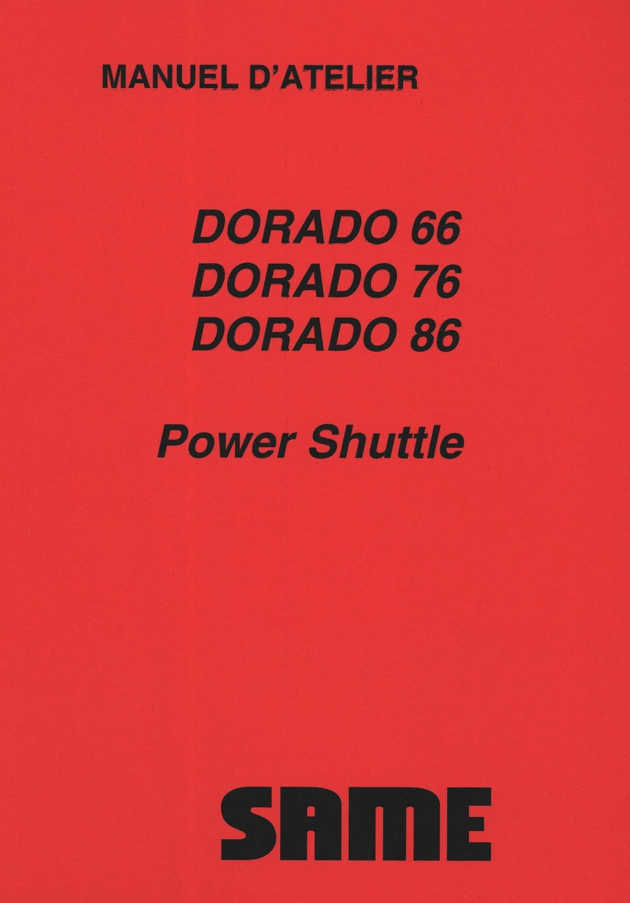 DORADO 66 POWER SHUTTLE - DORADO 76 POWER SHUTTLE - DORADO 86 POWER SHUTTLE - Manuel d'atelier