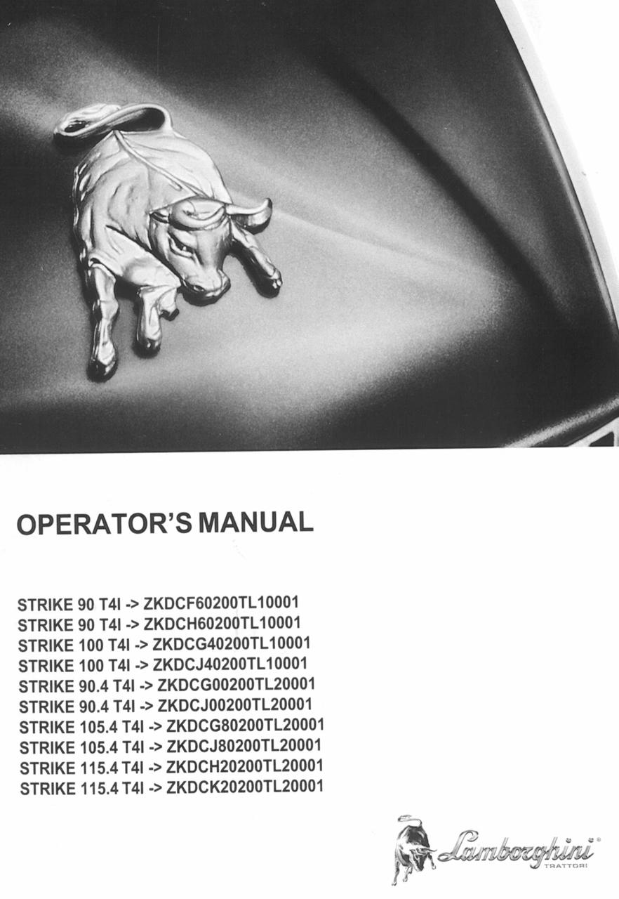 STRIKE 90 T4I ->ZKDCF60200TL10001 - STRIKE 90 T4I ->ZKDCH60200TL10001 - STRIKE 100 T4I ->ZKDCG40200TL10001 - STRIKE 100 T4I ->ZKDCJ40200TL10001 - STRIKE 90.4 T4I ->ZKDCG00200TL10001 - STRIKE 90.4 T4I ->ZKDCJ00200TL10001 - STRIKE 105.4 T4I ->ZKDCG80200TL10001 - STRIKE 105.4 T4I ->ZKDCJ80200TL10001 - STRIKE 115.4 T4I ->ZKDCH20200TL10001 - STRIKE 115.4 T4I ->ZKDCK20200TL10001 - Operator's manual