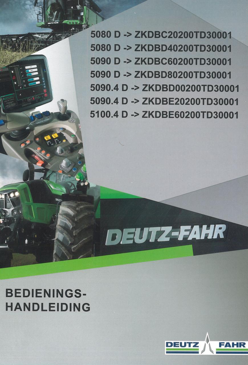 5080 D ->ZKDBC20200TD30001 - 5080 D ->ZKDBD40200TD30001 - 5090 D ->ZKDBC60200TD30001 - 5090 D ->ZKDBD80200TD30001 - 5090.4 D ->ZKDBD00200TD30001 - 5090.4 D ->ZKDBE20200TD30001 - 5100.4 D ->ZKDBE60200TD30001 - Bedienings-handleiding