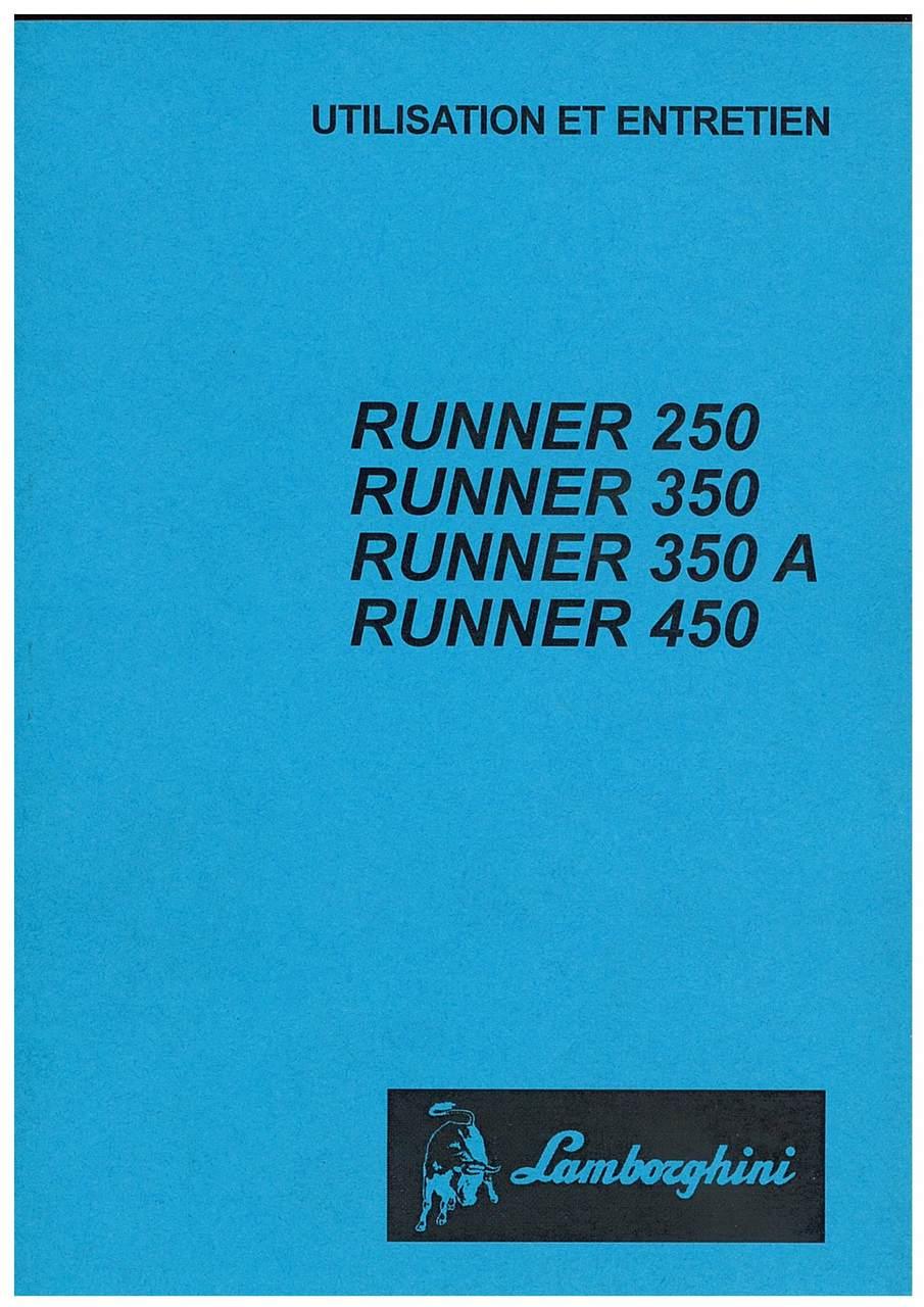 RUNNER 250 - 350 - 350A - 450 - Utilisation et Entretien