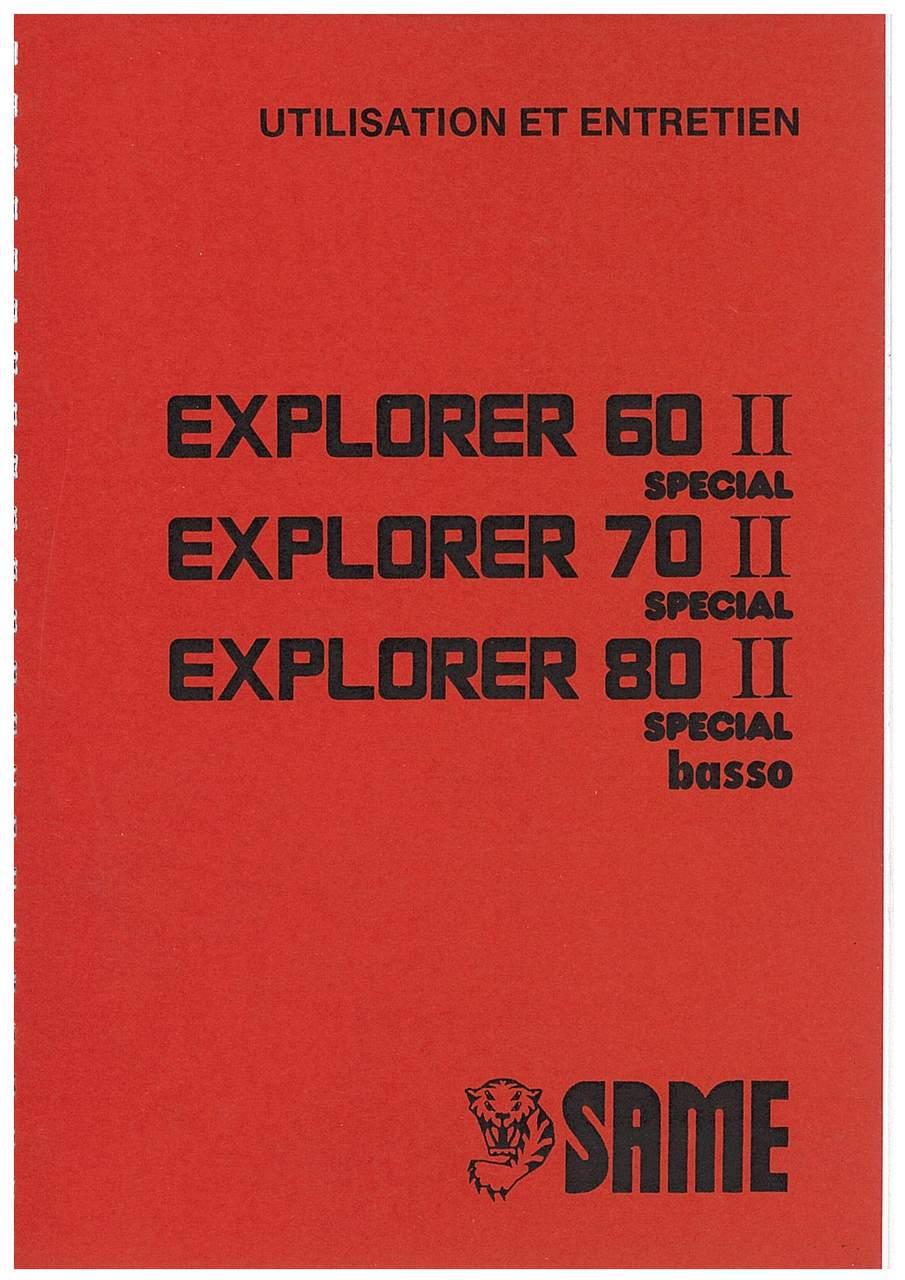 EXPLORER II 60 - 70 SPECIAL - EXPLORER II 80 SPECIAL BASSO - Utilisation et entretien