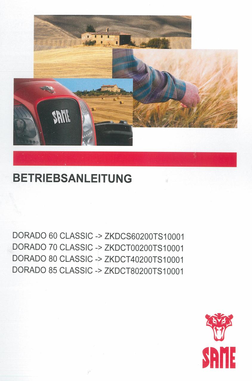 DORADO 60 CLASSIC ->ZKDCS60200TS10001 - DORADO 70 CLASSIC ->ZKDCT00200TS10001 - DORADO 80 CLASSIC ->ZKDCT40200TS10001 - DORADO 85 CLASSIC ->ZKDCT80200TS10001 - Betriebsanleitung