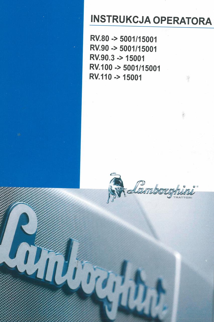 RV.80 ->5001/15001 - RV.90 ->5001/15001 - RV.90.3 ->15001 - RV.100 ->5001/15001 - RV.110 ->15001 - Instrukcja operatora