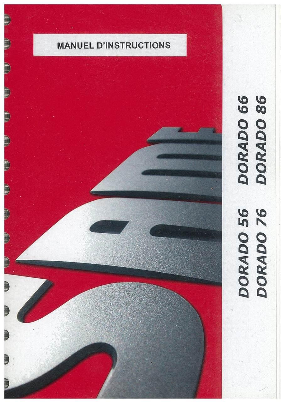 DORADO 56-66-76-86 - Utilisation et entretien