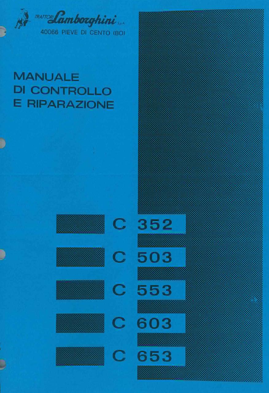 C 352 - 503 - 553 - 603 - 653 - Manuale d'Officina
