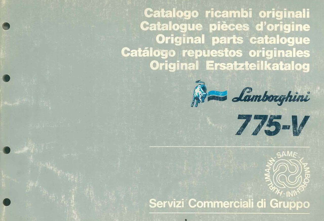 775 V - Catalogo Parti di Ricambio / Pièces de Rechange du Tracteur / Tractor Spare Parts / Ersatzteile für den Schleppers / Repuestos para Tractor