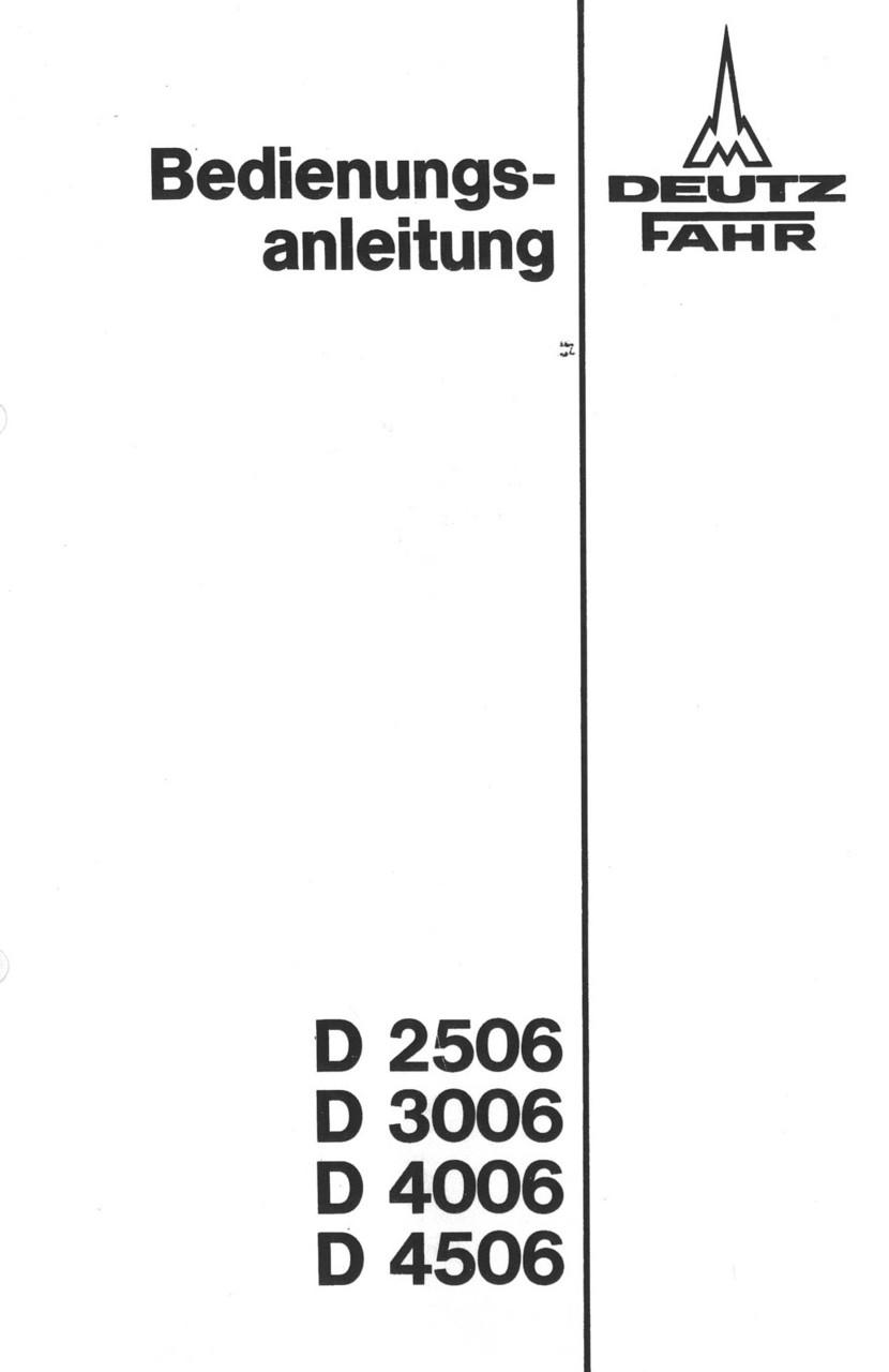 D 25 06 - D 30 06 - D 40 06 - D 45 06 - Bedienungsanleitung