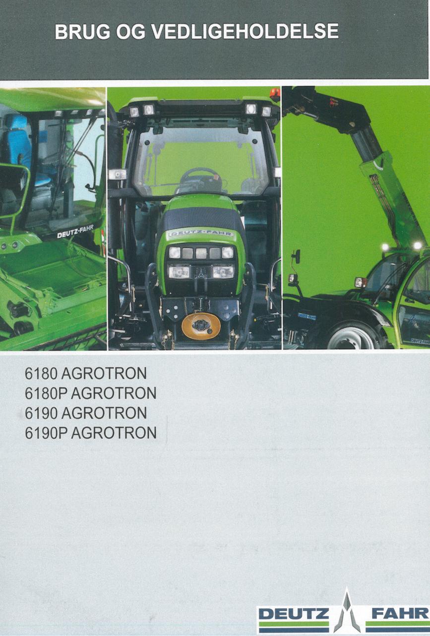 6180 AGROTRON - 6180P AGROTRON - 6190 AGROTRON - 6190P AGROTRON - Brug og vedligeholdelse