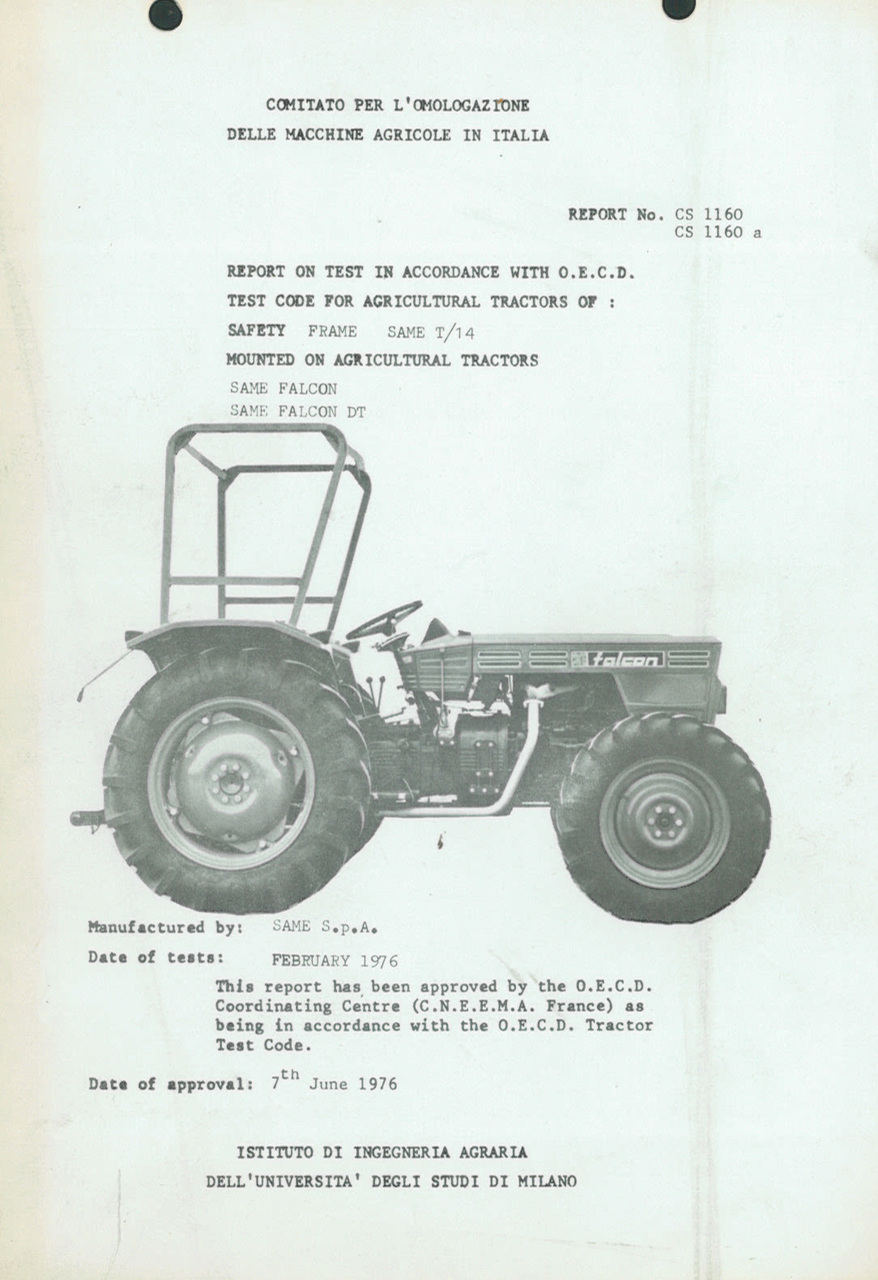 Report test of safety frame SAME T 14 mounted on agricultural tractors SAME Falcon and SAME Falcon DT