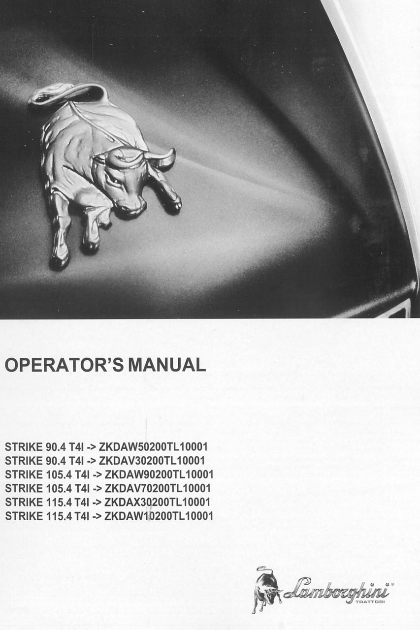 STRIKE 90.4 T4I ->ZKDAW50200TL10001 - STRIKE 90.4 T4I ->ZKDAV30200TL10001 - STRIKE 105.4 T4I ->ZKDAW90200TL10001 - STRIKE 105.4 T4I ->ZKDAV70200TL10001 - STRIKE 115.4 T4I ->ZKDAX30200TL10001 - STRIKE 115.4 T4I ->ZKDAW10200TL10001 - Operator's manual