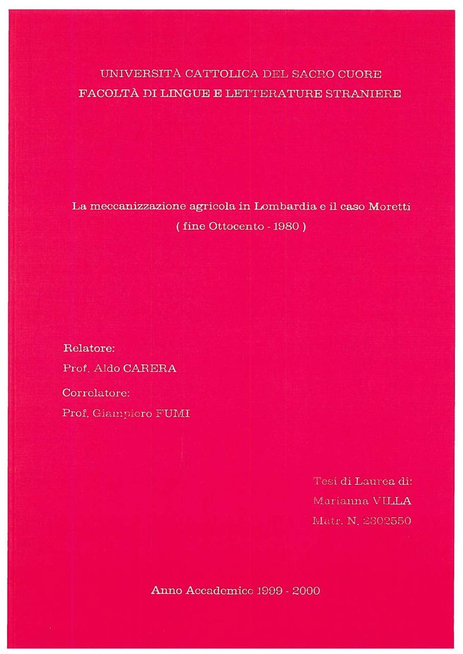 La meccanizzazione agricola in Lombardia e il caso Moretti (fine Ottocento - 1980)