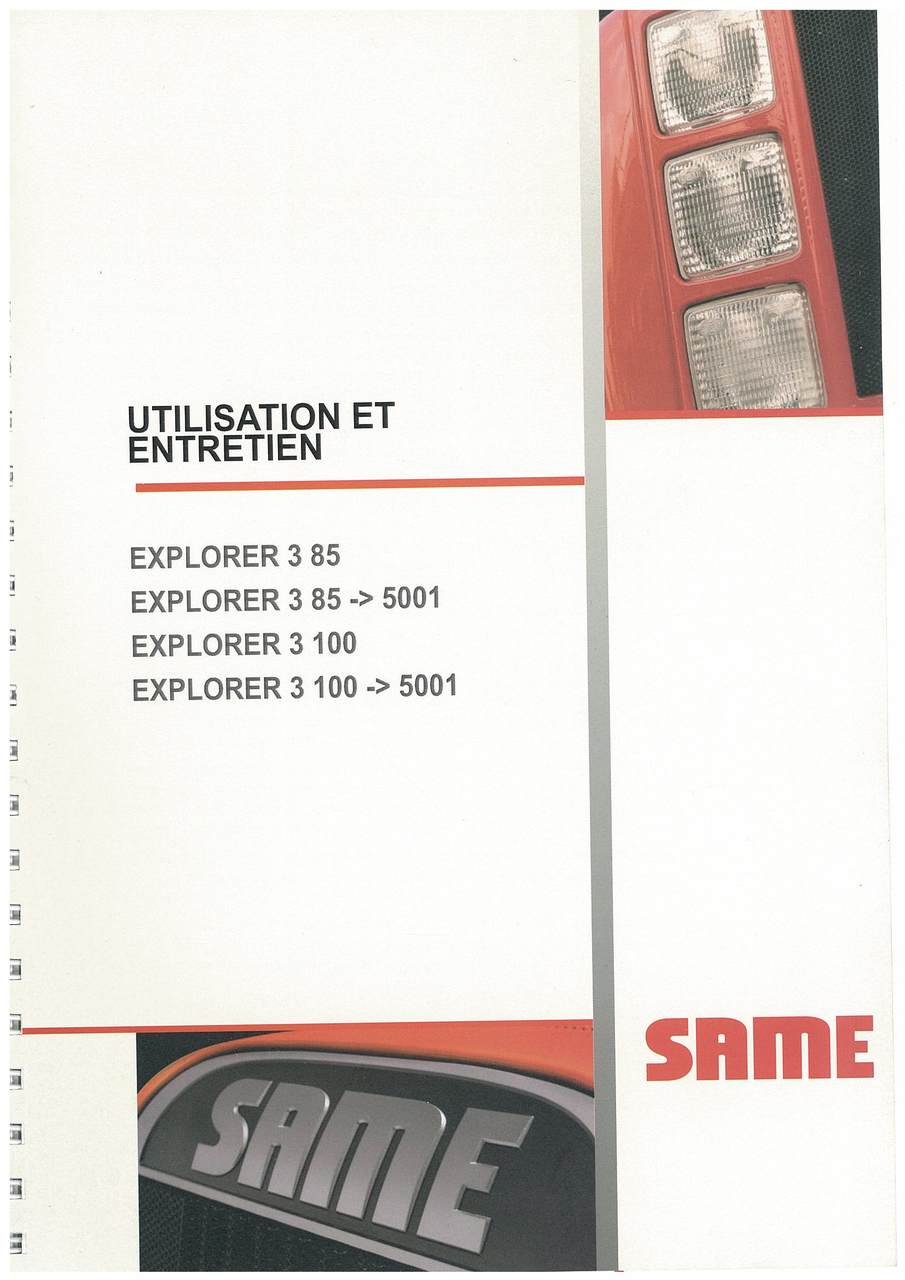 EXPLORER 3 85 100 - Utilisation et entretien