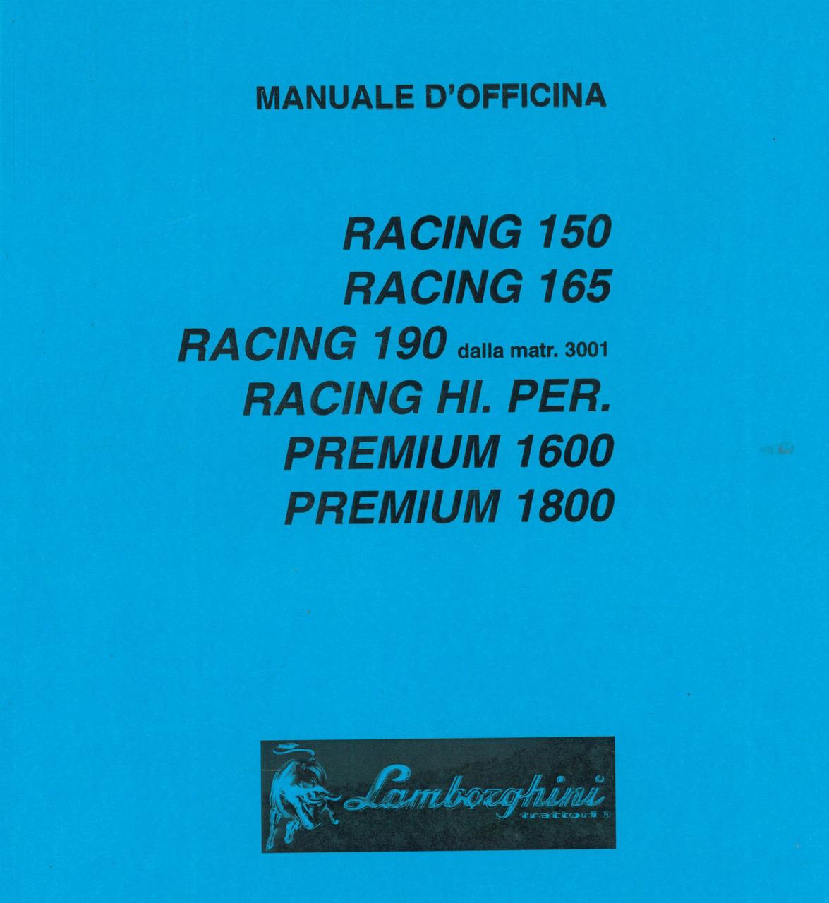 RACING 150 - RACING 165 - RACING 190 dalla matr. 3001 - RACING HI. PER - PREMIUM 1600 - PREMIUM 1800 - Manuale d'officina