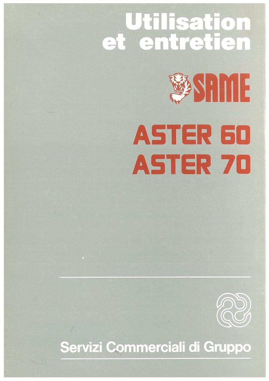 ASTER 60 - 70 - Utilisation et entretien