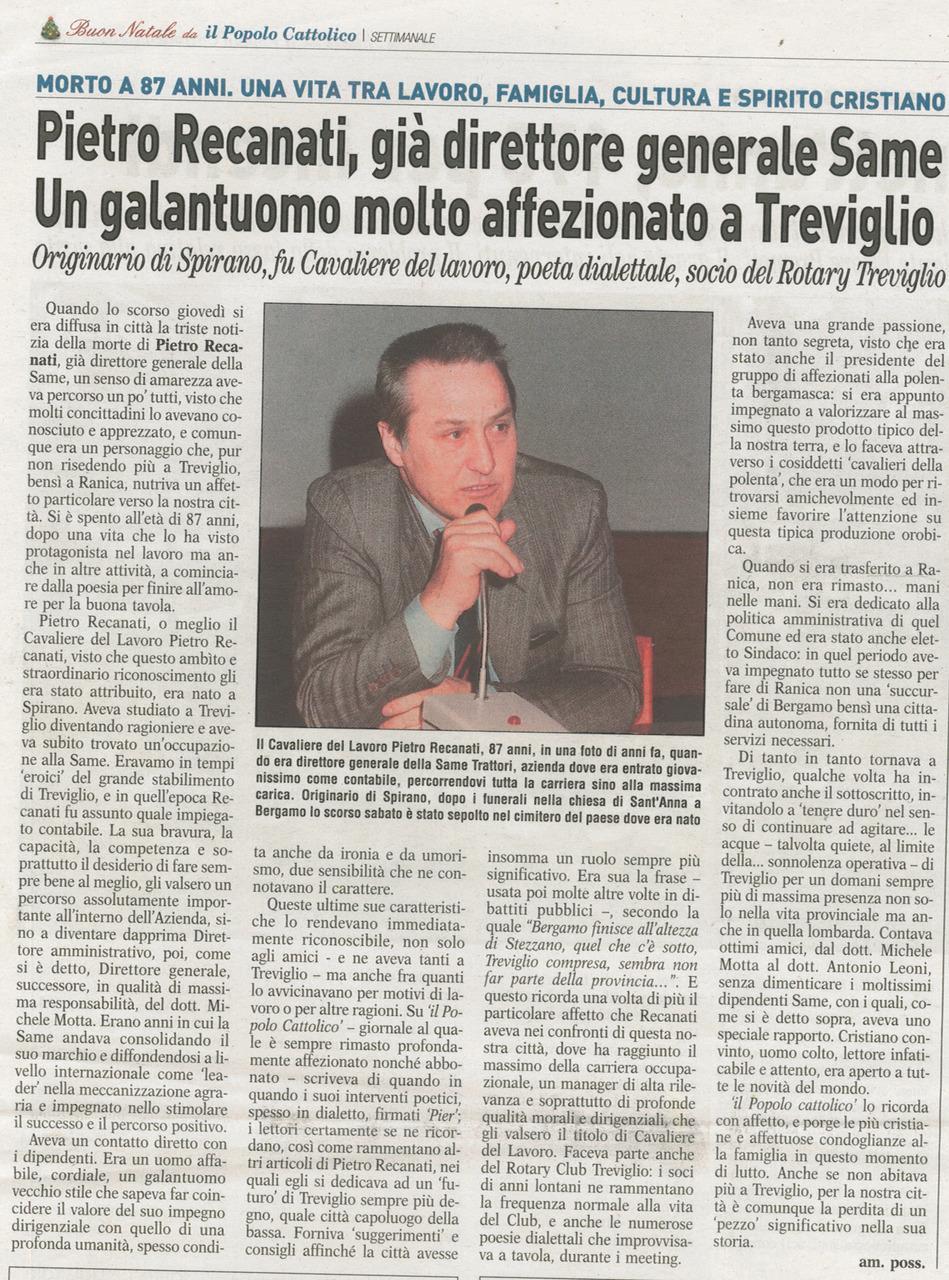 Pietro Recanati, già direttore generale Same. Un galantuomo molto affezionato a Treviglio
