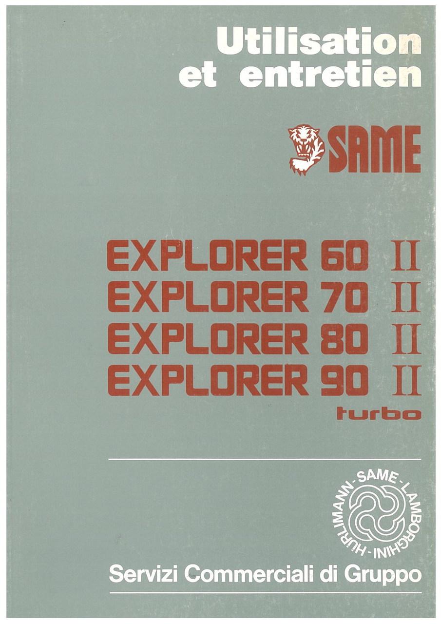 EXPLORER 60 II - 70 II - 80 II - 90 II TURBO -Utilisation et entretien