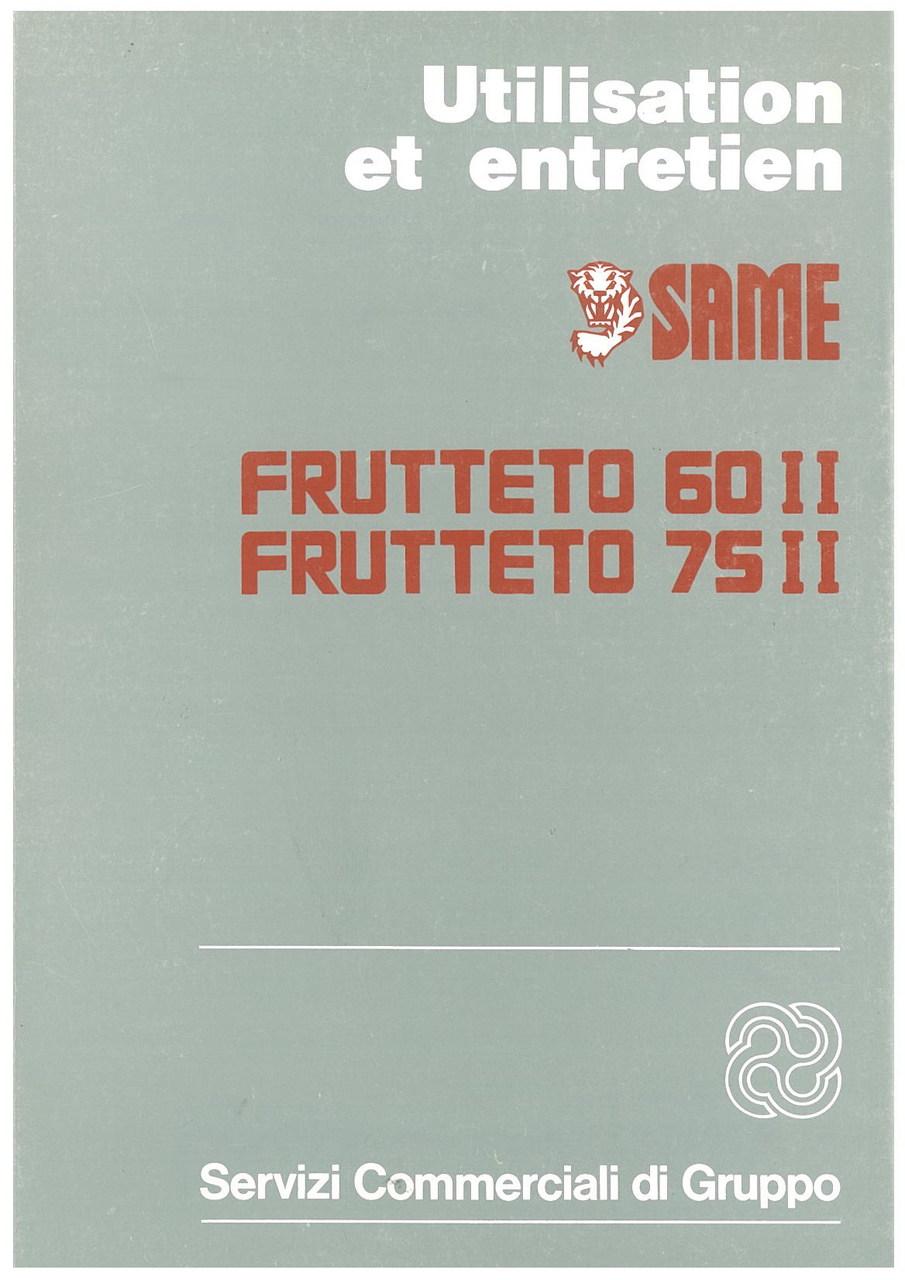 FRUTTETO 60 II - 75 II - Utilisation et entretien
