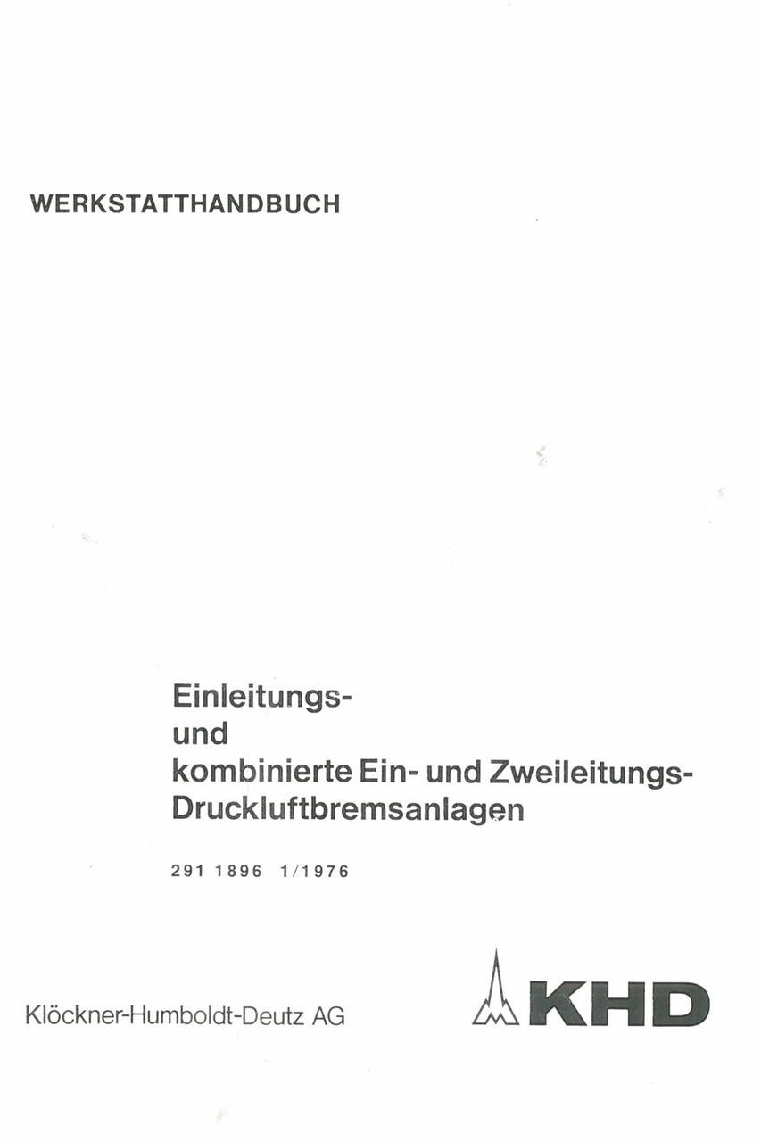 Einleitungs - und kombinierte Ein - und Zweileitungs-Druckluftbremsanlagen - Werkstatthandbuch