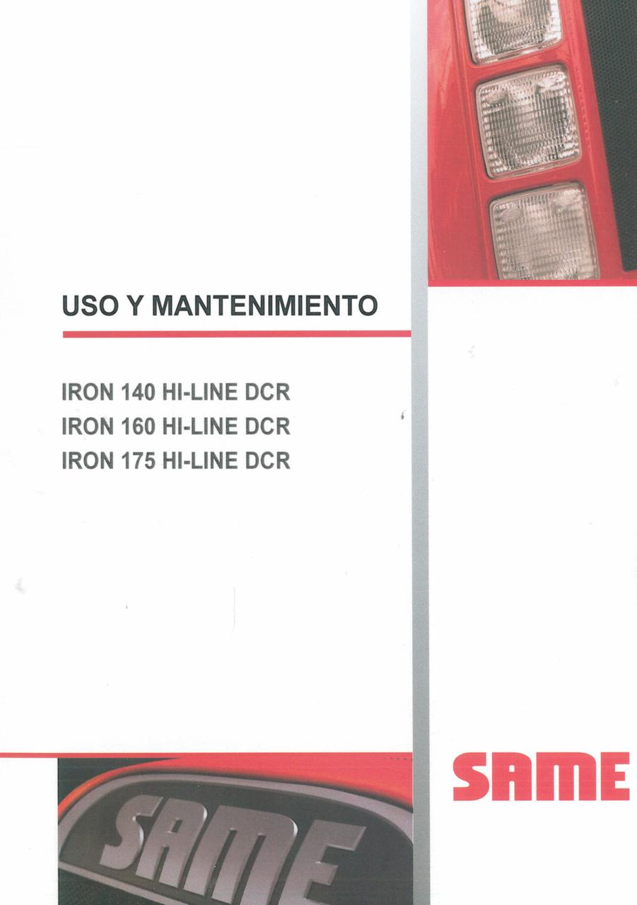 IRON 140 HI-LINE DCR - IRON 160 HI-LINE DCR - IRON 175 HI-LINE DCR - Uso y mantenimiento