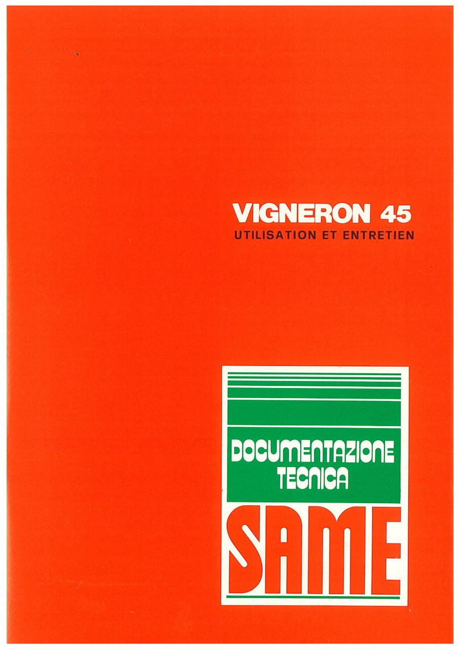 VIGNERON 45 - Utilisation et entretien