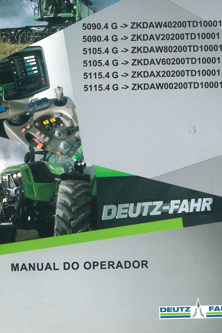 5090.4 G ->ZKDAW40200TD10001 - 5090.4 G ->ZKDAV20200TD10001 - 5105.4 G ->ZKDAW80200TD10001 - 5105.4 G ->ZKDAV60200TD10001 - 5115.4 G ->ZKDAX20200TD10001 - 5115.4 G ->ZKDAW00200TD10001 - Manual do operador