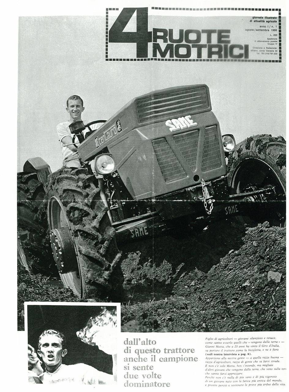 4 RUOTE MOTRICI - n. 1 - Il campione di ciclismo Gianni Motta con il Trattore SAME Centauro
