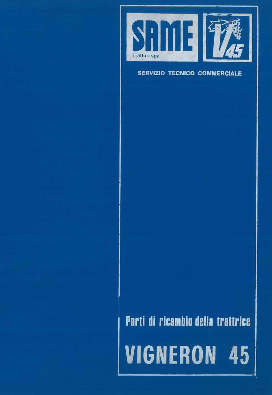 VIGNERON 45 - Catalogo ricambi originali / Catalogue pièces d'origine / Original parts catalogue / Original Ersatzteilkatalog / Catálogo repuestos originales