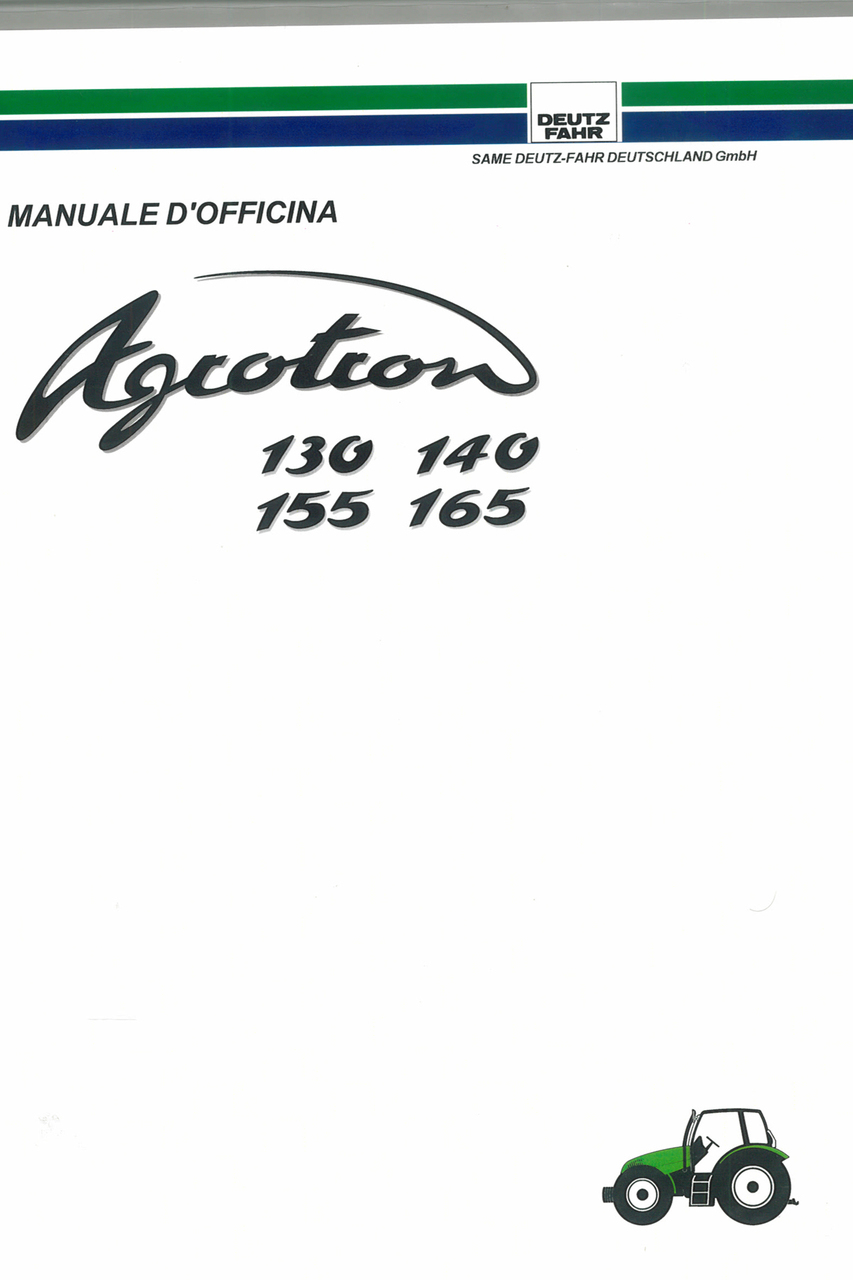 AGROTRON 130 - 140 - 155 - 165 - Manuale d'officina