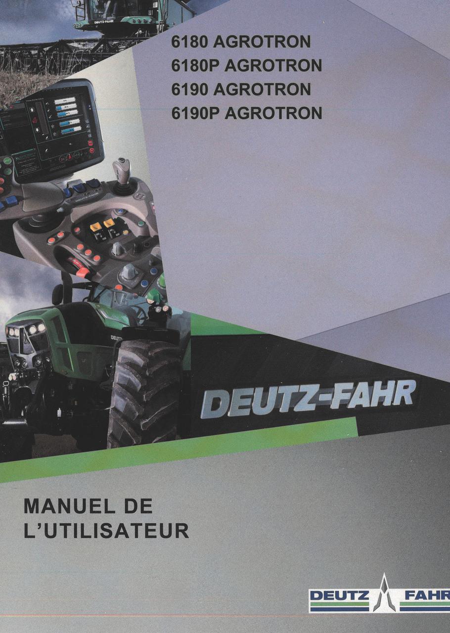 6180 AGROTRON - 6180P AGROTRON - 6190 AGROTRON - 6190P AGROTRON - Manuel de l'utilisateur
