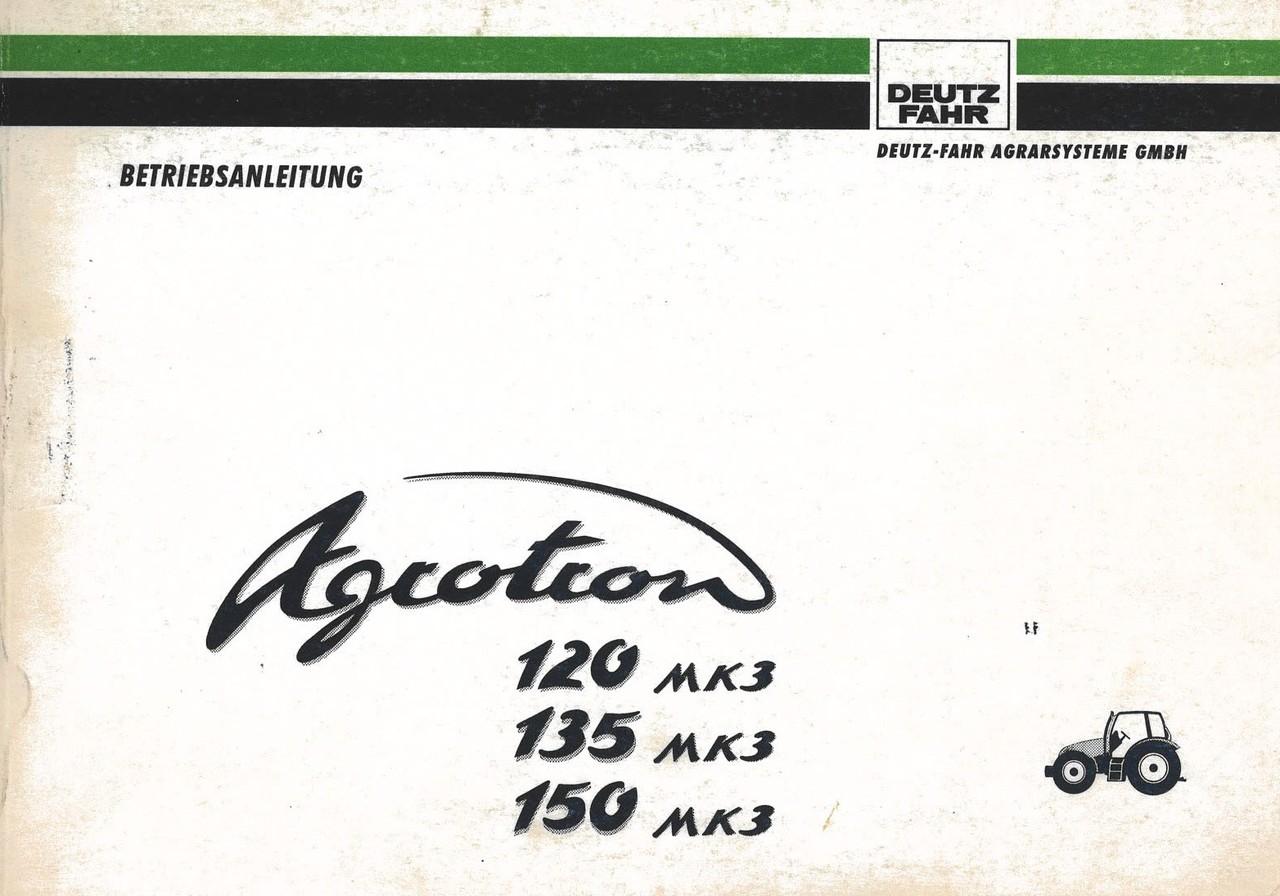 AGROTRON 120 MK3 - AGROTRON 135 MK3 - AGROTRON 150 MK3 - Betriebsanleitung