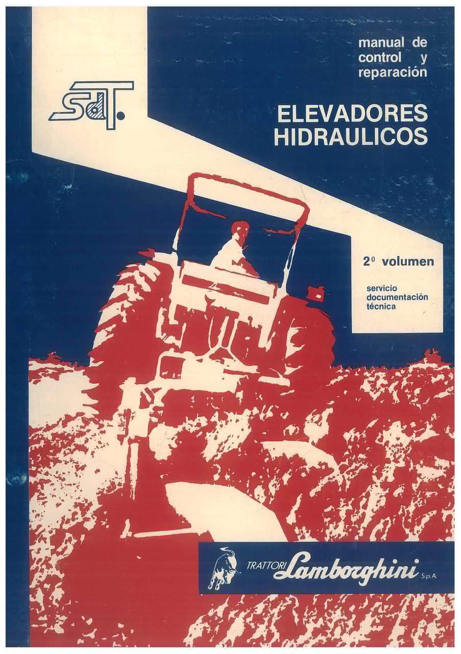 2° Volumen - Elevadores Hidraulicos - Manual de Control y Reparaciòn