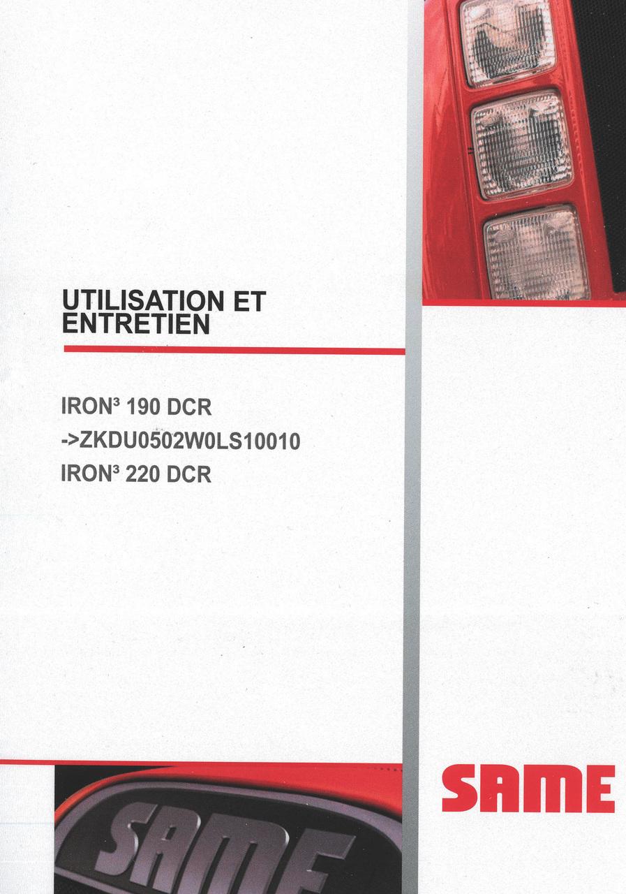 IRON³ 190 DCR ->ZKDU0502W0LS10010 - IRON³ 220 DCR - Utilisation et entretien