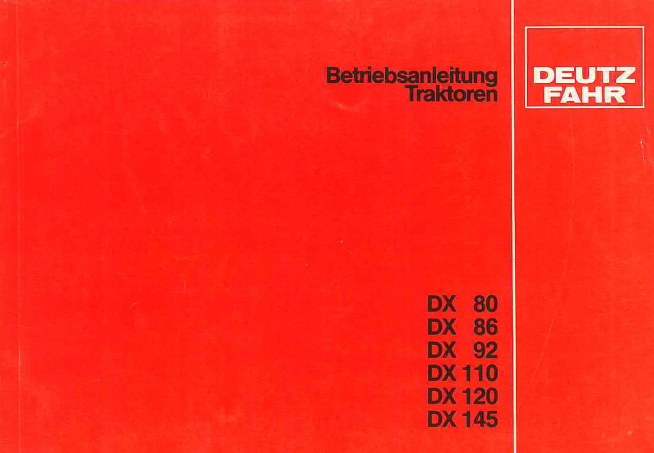DX 80-86-92-110-120-145 - Betreibanleitung Traktoren