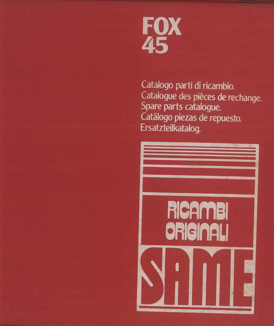 FOX 45 - Catalogo Parti di Ricambio / Catalogue de pièces de rechange / Spare parts catalogue / Ersatzteilliste / Lista de repuestos