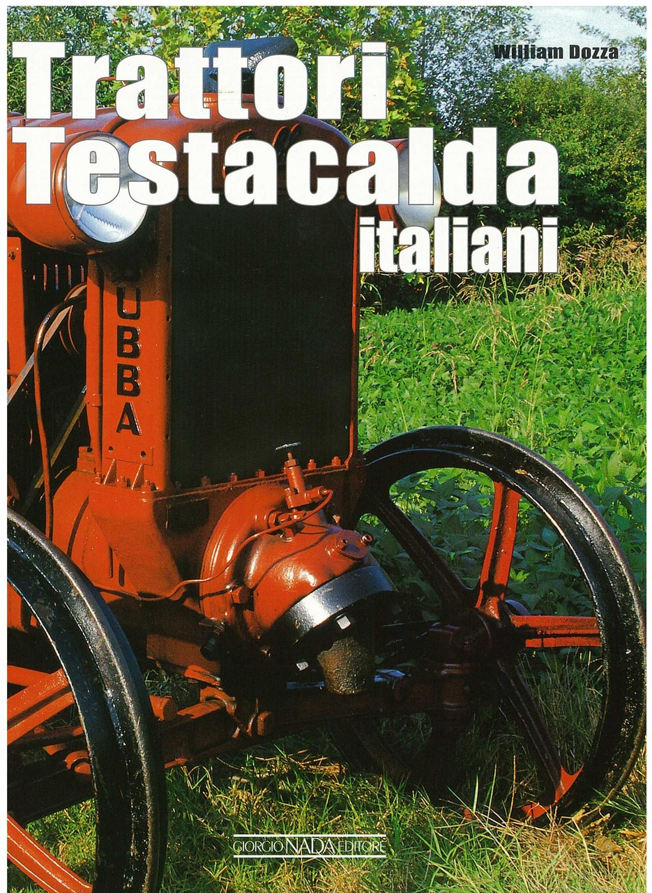DOZZA William, TRATTORI TESTACALDA ITALIANI, Vimodrone, Giorgio Nada editore, 2005