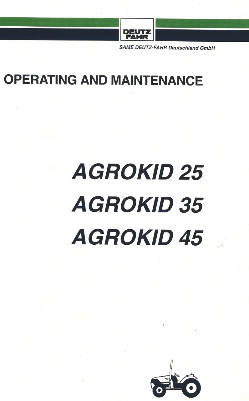 AGROKID 25 - AGROKID 35 - AGROKID 45 - Operating and maintenance