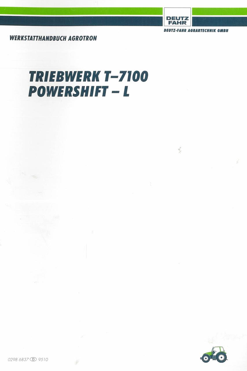 AGROTRON TRIEBWERK T-7100 - POWERSHIFT-L - Werkstatthandbuch